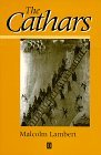 Cathar Books: The Cathars, Malcolm Lambert